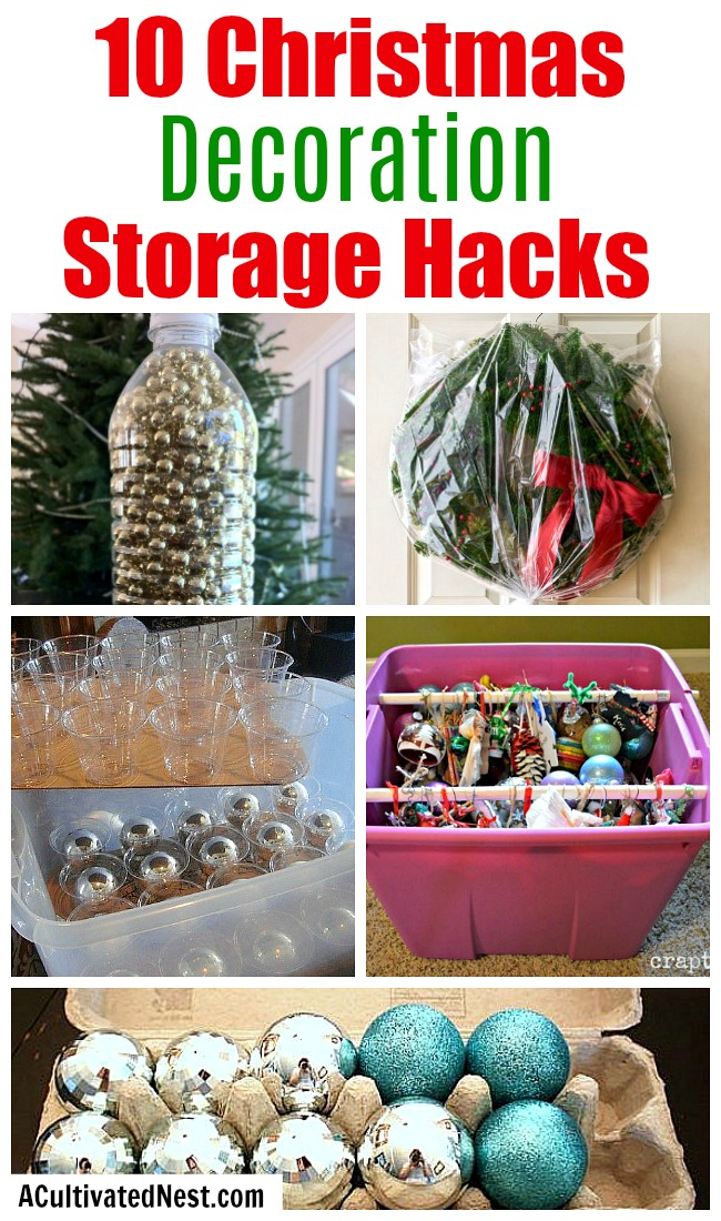 10 Christmas Decoration Storage Hacks- Putting away your Christmas decor isn't half as fun as getting it out! But organizing it doesn't have to be difficult, or costly. This year, give these Christmas decoration storage hacks a try! | Christmas organization ideas, organizing tips, budget organizing ideas, upcycle, repurpose, Christmas storage containers, #Christmas #organizing #ACultivatedNest