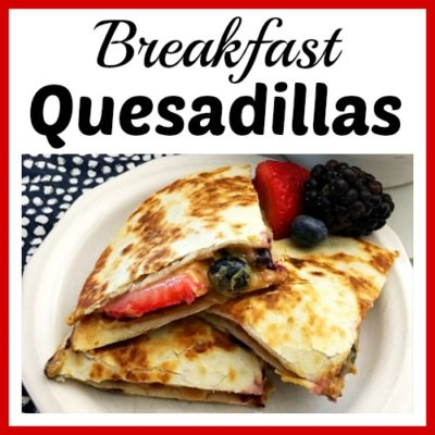 Quick and Healthy Breakfast Quesadillas