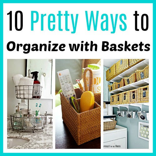 Organize Your Home:10 Pretty Ways To Organize With Baskets- What better way to start the new year than with an organized home? Check out these 20 articles to help organize your home for the new year! | organizing tips, organize your home in a weekend, organize, #organizing #homeOrganization #ACultivatedNest