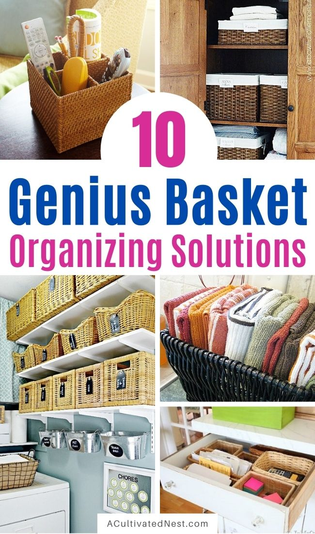 10 Pretty Ways To Organize With Baskets- Baskets are an easy and frugal way to organize your home! For some great home organization inspiration using baskets, check out these clever ideas! | #organizingTips #homeOrganization #organizing #organization #ACultivatedNest