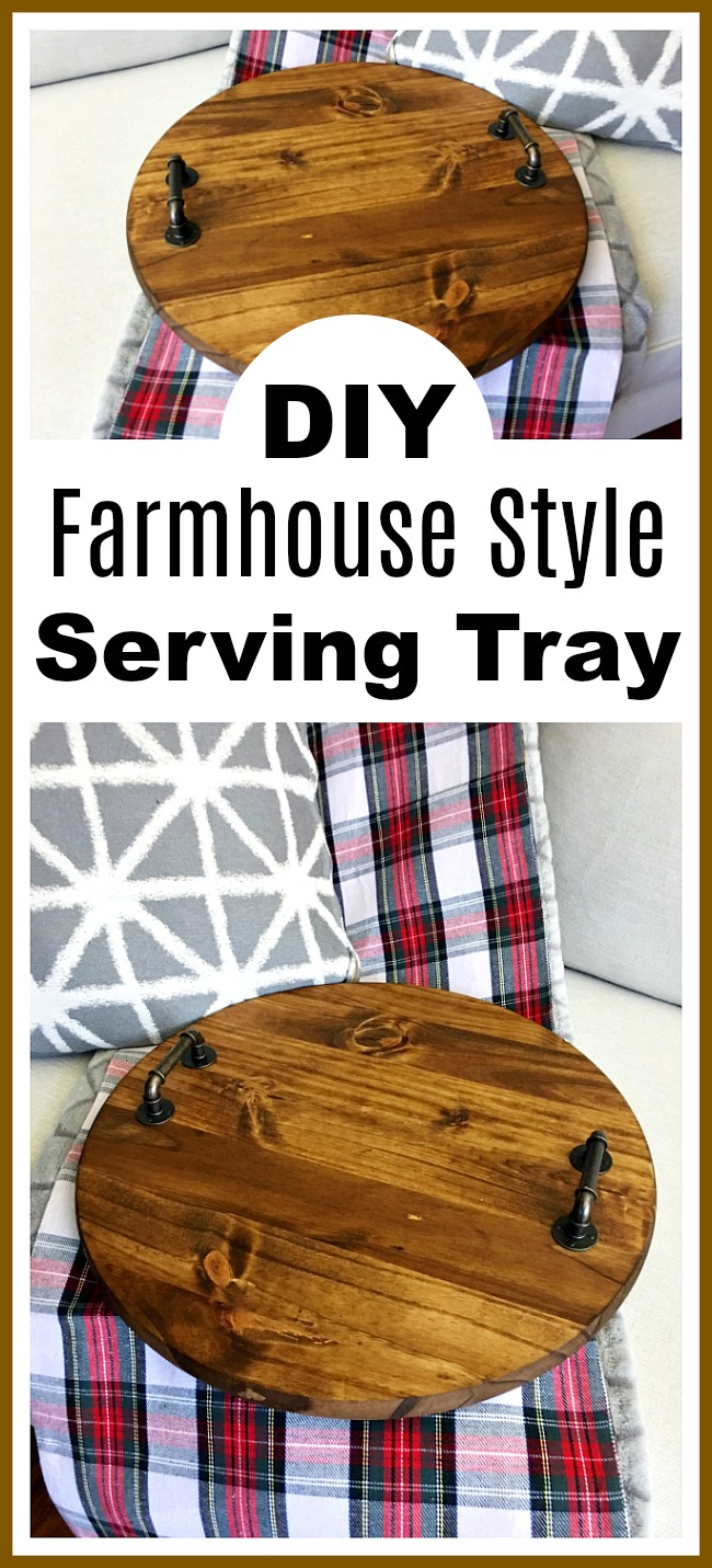 DIY Farmhouse Style Serving Tray- You can get the farmhouse look in your home without spending a ton. All you have to do is make your own farmhouse style decor! Here's how I made a lovely DIY farmhouse style serving tray! It'd be beautiful as part of a table centerpiece! | wood, easy, #diy #farmhouseStyle #decor #farmhouse