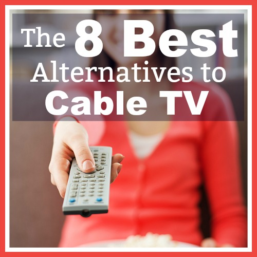 "The 8 Best Alternatives to Cable TV- Tired of paying $60+ for cable television? You can still see all your favorite shows, and for much less cost. You just need to ""cut the cord"" and go with a cable TV alternative! Here are the 8 best alternatives to cable TV (in my opinion)! 