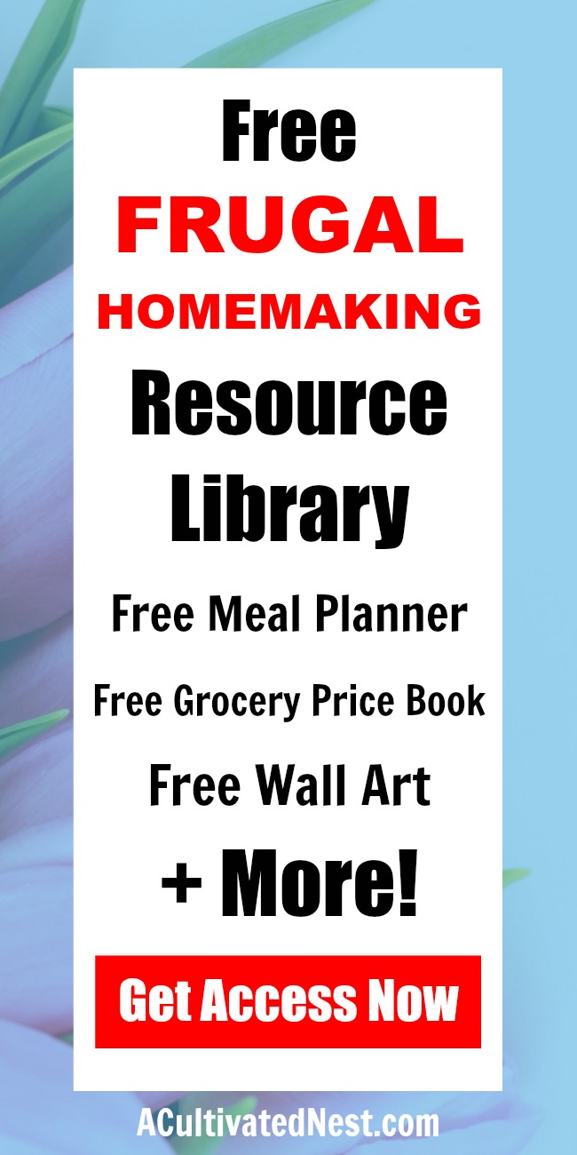 Free Resource Library- If you're a frugal homemaker, or just someone who likes to save money and keep a tidy house, you'll love our free resource library! It houses printable budget worksheets, printable wall art, and other handy resources, only for our newsletter subscribers! | stay at home mom, printables, #sahm #freePrintables #frugalLiving #homemaking