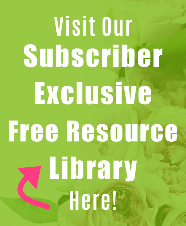 Newsletter Subscriber Exclusive Free Resource Library