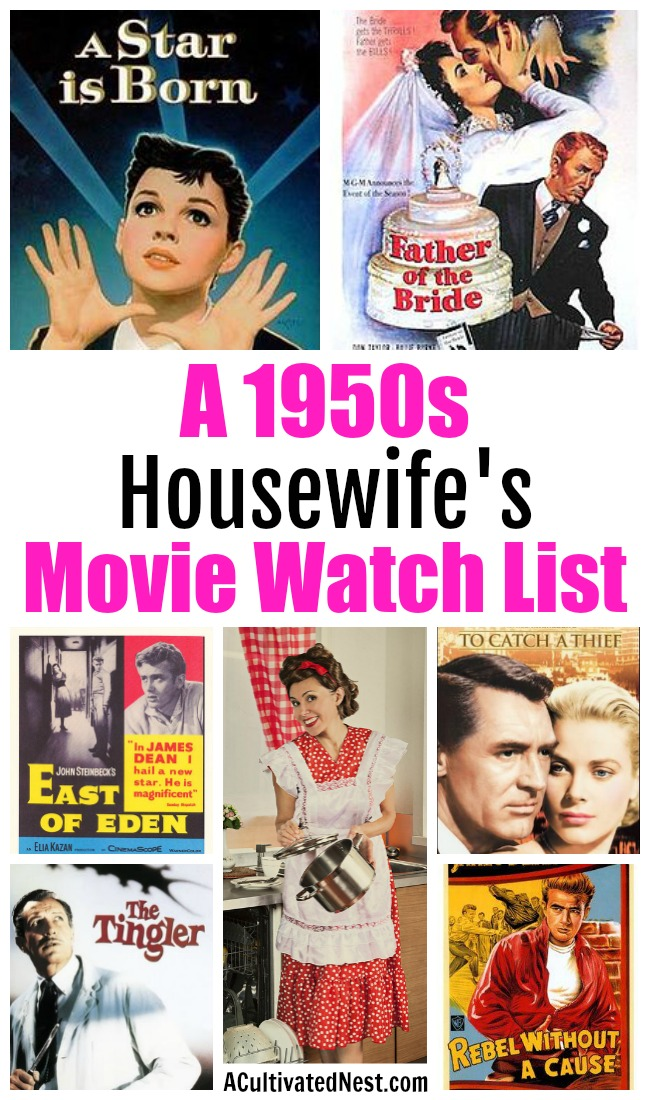 A Housewife's 1950s Movie Watch List- Ever wondered what were a 1950s housewife's favorite movies? Check out this housewife's 1950s movie watch list full of must-see 50s films! | classic movies to watch, must-see 1950s movies, grandma's favorite movies, what movies to rent, #movies, Amazon Instant Video, #1950s #films #watchlist