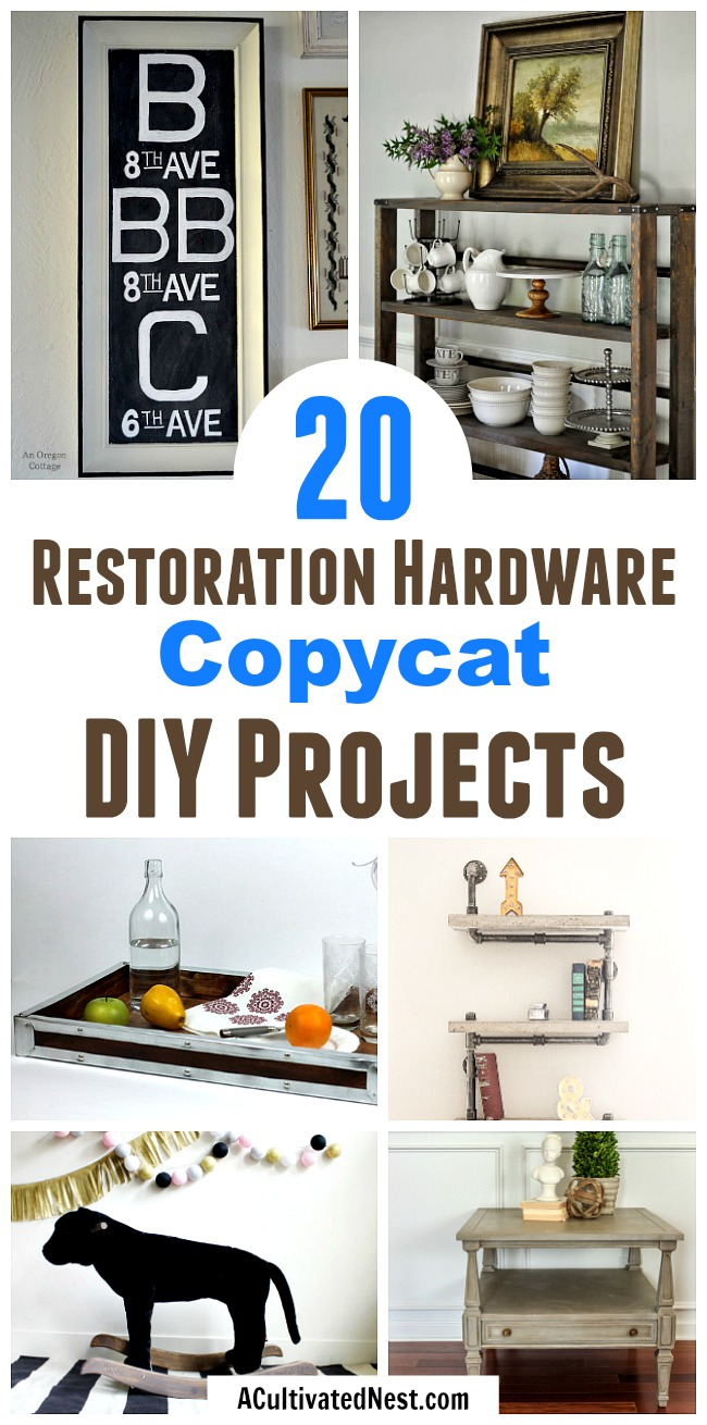 20 Restoration Hardware Inspired DIY Projects