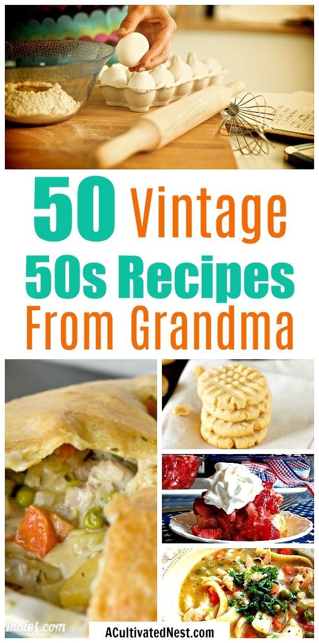50 Recipes from a 1950s Housewife- Ever wondered what dishes were people's favorites back in the 1950s? Check out this huge collection of delicious vintage 50s recipes! These are kinds of great recipes your mom and/or grandma used to make! | authentic 1950s recipes, recipes from grandma, old-fashioned recipe ideas, #recipe #food #dinner #desserts #cookies #soup #meatloaf