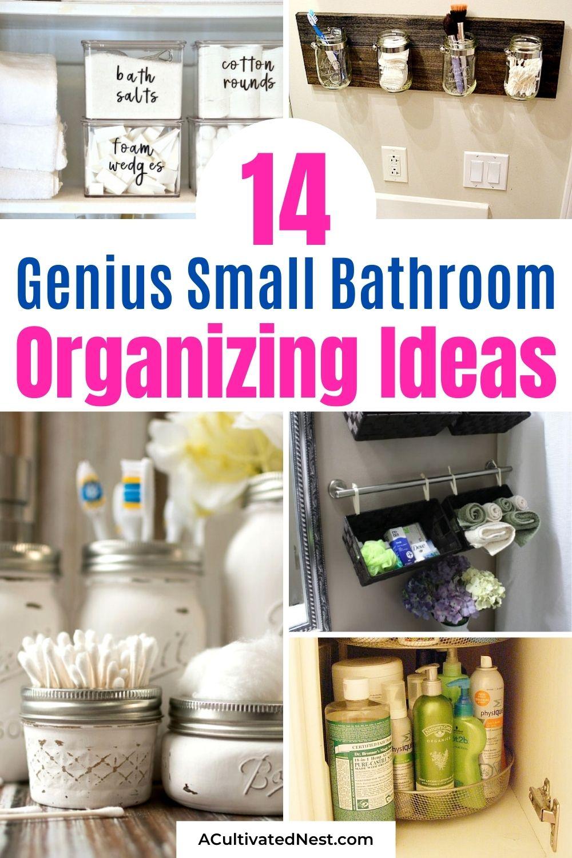 14 Small Bathroom Organization Ideas- If you want to organize a small bathroom in your home, then you need to see these 14 fantastic small bathroom organizing ideas!   #bathroomORganization #organizingTips #homeOrganization #bathroomStorage #ACultivatedNest