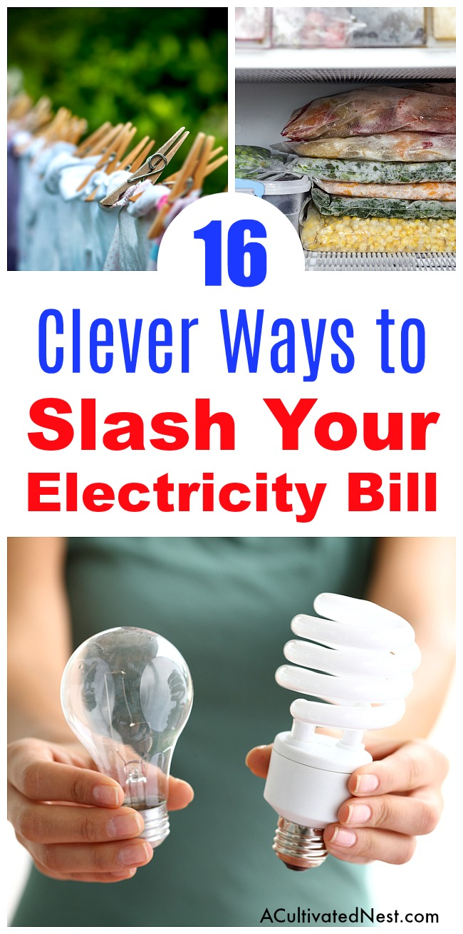 16 Ways to Save Money on Electricity- The modern home uses a lot of electricity, what with all the appliances and gadgets we have these days. And all that electricity isn't cheap. But you can save money on your electricity bill, if you know these tips and tricks! Check out these 16 clever ways to save money on electricity! | reduce your electricity usage, lower your energy bill, #frugalLiving #saveMoney #electricity #moneySavingTips #frugal #frugality #electricityBill