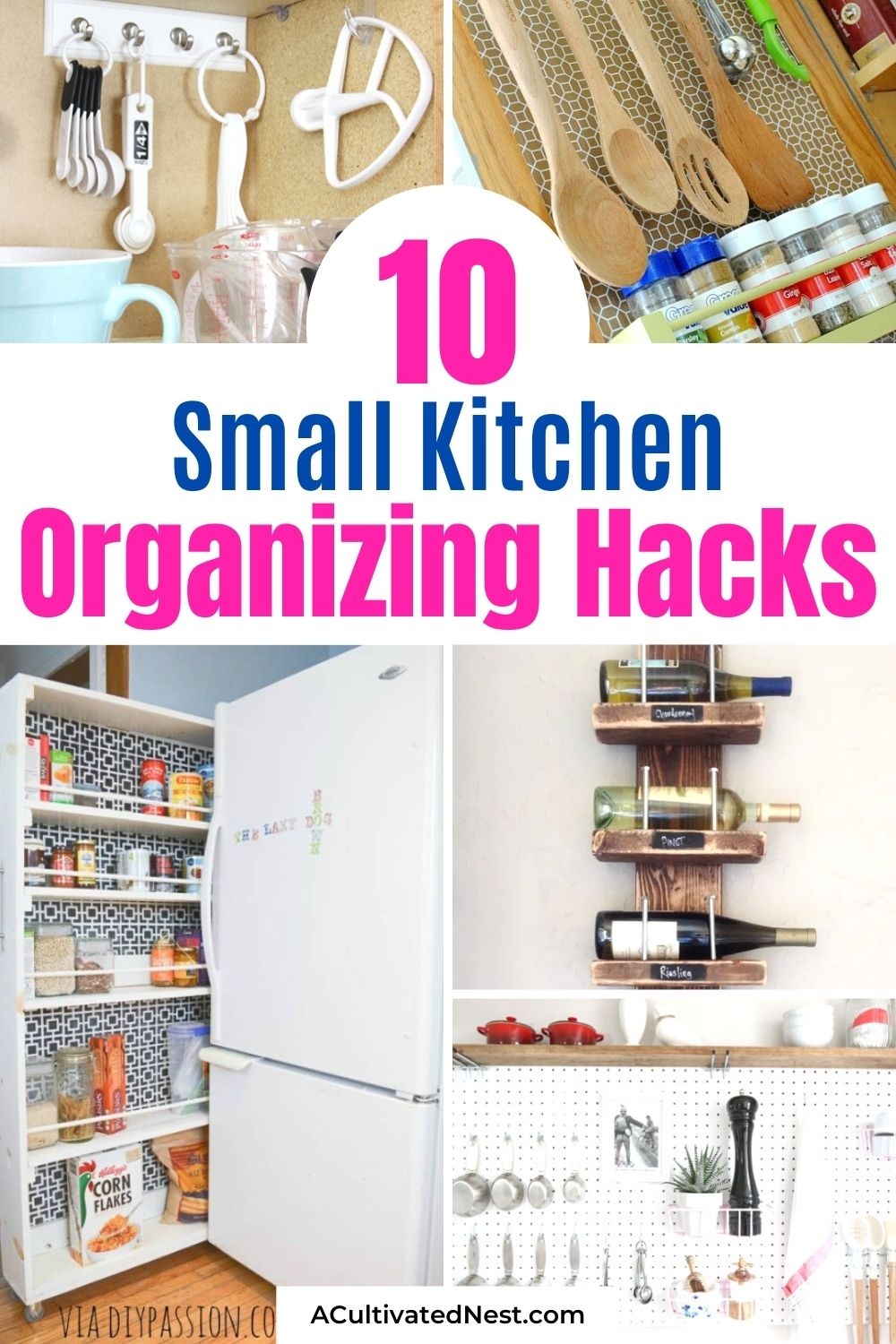 10 Ideas For Organizing A Small Kitchen- Organizing your small kitchen will be a lot easier if you know these 10 small kitchen organizing hacks! There are so many clever ways to create storage space in a small kitchen!   how to organize a small space, organize an apartment kitchen, organize a tiny kitchen, #kitchenOrganization #organize #homeOrganization #organizingHacks #ACultivatedNest