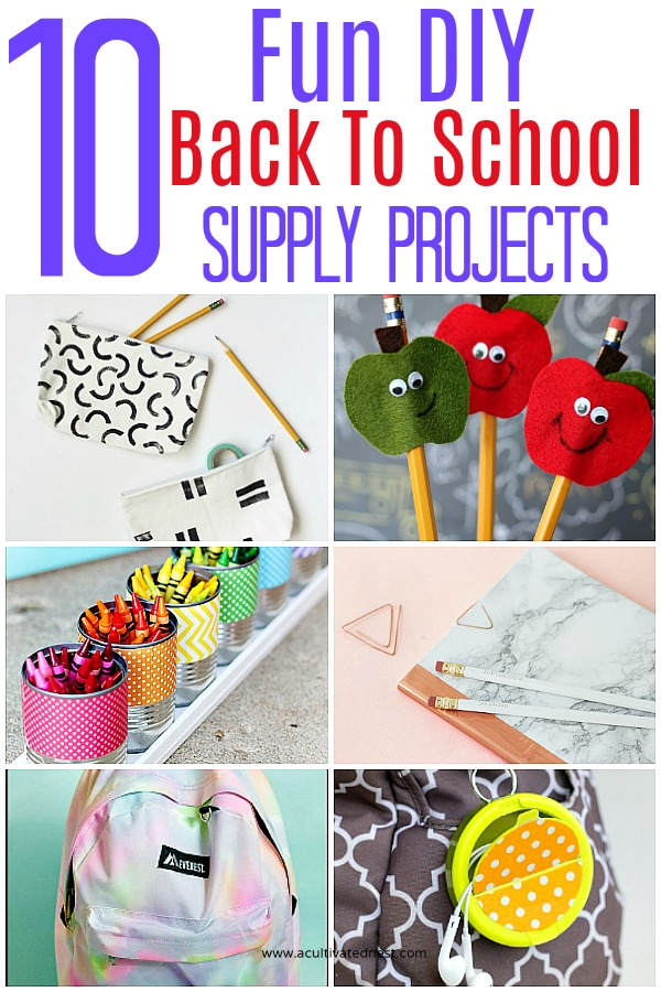 10 Fun DIY School Supply Projects