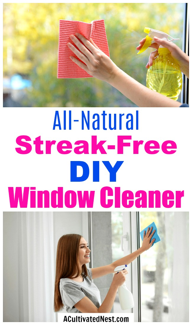 All-Natural Streak-Free DIY Window Cleaner- There's no need to use chemicals to clean your windows. Instead, make this easy (and effective) streak-free DIY window cleaner with all-natural ingredients!