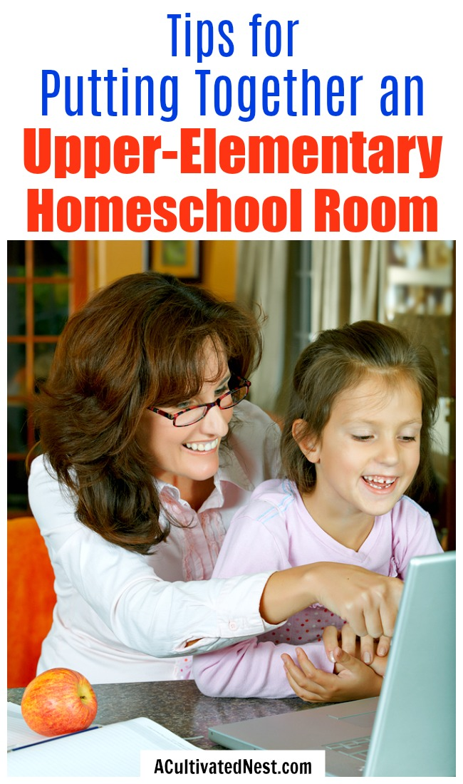 Tips for Putting Together an Upper-Elementary Homeschool Room- These tips for putting together an upper-elementary homeschool room will help you design the perfect space for teaching older kids! | #homeschooling #homeschool #elementarySchool #howToHomeschool