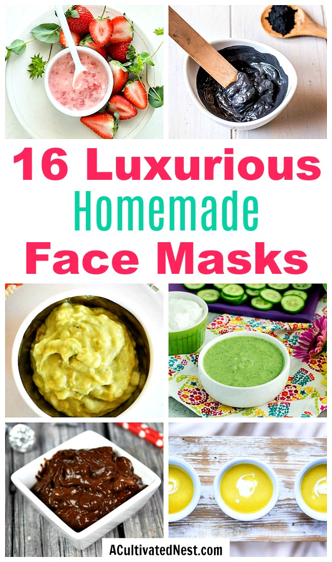 16 Homemade Face Masks- An inexpensive way to relax and nourish your skin at the same time is with a DIY face mask! Here are 16 homemade face masks you have to try! | all-natural DIY face masks, do it yourself skincare, DIY gift ideas, #DIY #homemade #beauty #faceMask #spa #skincare #allNatural #diyGift #homemadeGift #ACultivatedNest