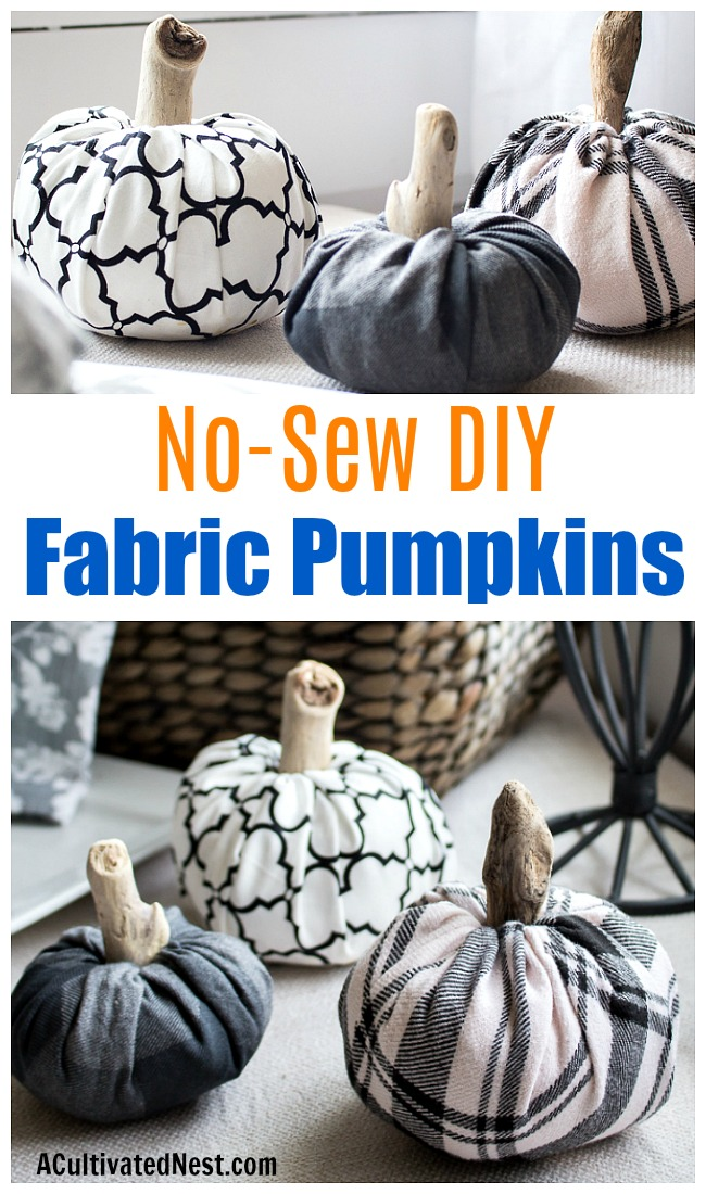 No-Sew DIY Fabric Pumpkins- It's so easy (and fun) to makje these no-sew DIY fabric pumpkins! And they're also really easy to customize! | #DIY #craft #decor #pumpkins #fall #fallDecor #autumn #noSew #decorating #fallDecorating #ACultivatedNest