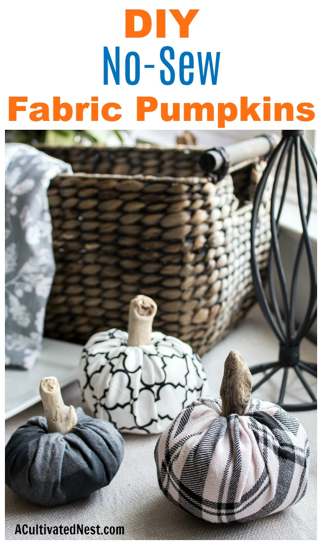 No-Sew DIY Fabric Pumpkins- These no-sew DIY fabric pumpkins are an easy and frugal way to add new fall decor to your home. Plus, they're really easy to customize! | #DIY #craft #decor #pumpkins #fall #fallDecor #autumn #noSew #decorating #fallDecorating #ACultivatedNest