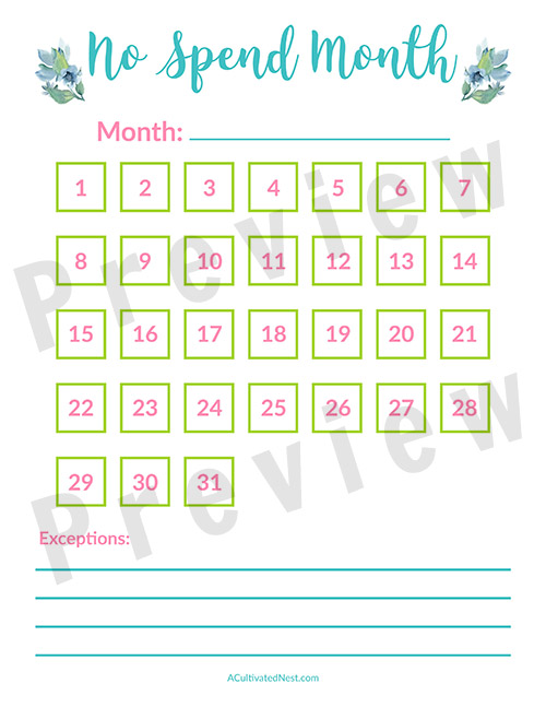 No Spend Month Challenge Free Printable Worksheet- A No Spend Month is a great way to save a lot of money fast! Here is how to do the No Spend Month Challenge, with a free printable worksheet included! | money saving challenge, how to save money fast, #noSpendMonth #saveMoney #frugalLiving #freePrintable #noSpendChallenge #printable #frugal #ACultivatedNest