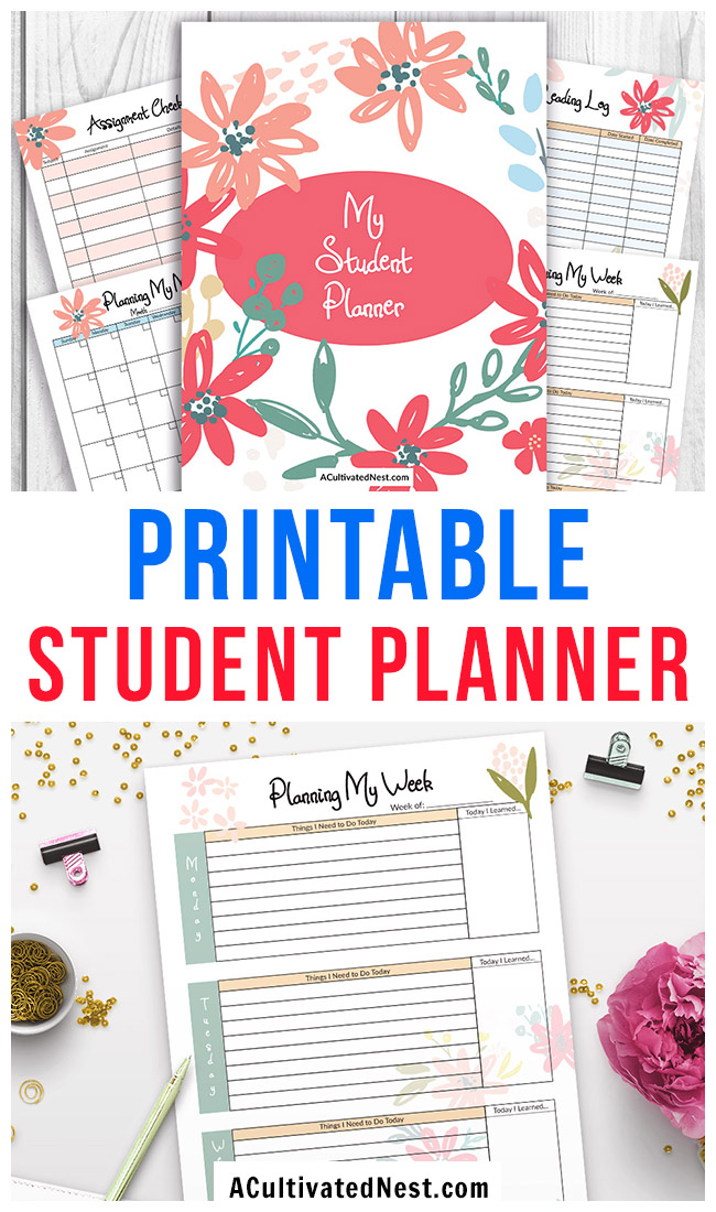 Printable Student Planner: Floral- Student life is difficult enough without disorganization making it worse. Organize your time and make your school experience easier with this printable student planner! | printable college planner, monthly planner, weekly planner, assignment checklist, reading log, #printable #planner #school #college #student #studentPlanner #backToSchool #ACultivatedNest