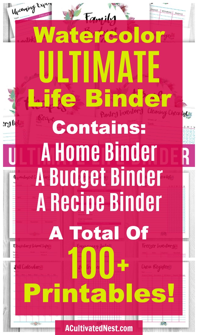 Printable Ultimate Life Binder: Watercolor- Getting your family's life organized is easy- if you have this binder! This huge binder bundle comes with a printable home binder, budget binder, and recipe binder. That's a total of 100+ printables! | #printable #homeBinder #budgetBinder #recipeBinder #homemaking #sahm #stayAtHomeMom #organizing #organization #organize #organizingTips #watercolor #ACultivatedNest