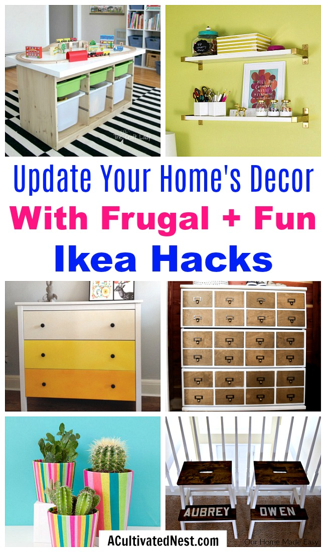 Cute and Clever IKEA Hacks- You don't have to break your budget to update your home's decor. Instead, try one of these cute and clever DIY IKEA hacks! | DIY decor project, IKEA craft ideas, update IKEA furniture, frugal living, #IKEAhacks #DIY #ACultivatedNest