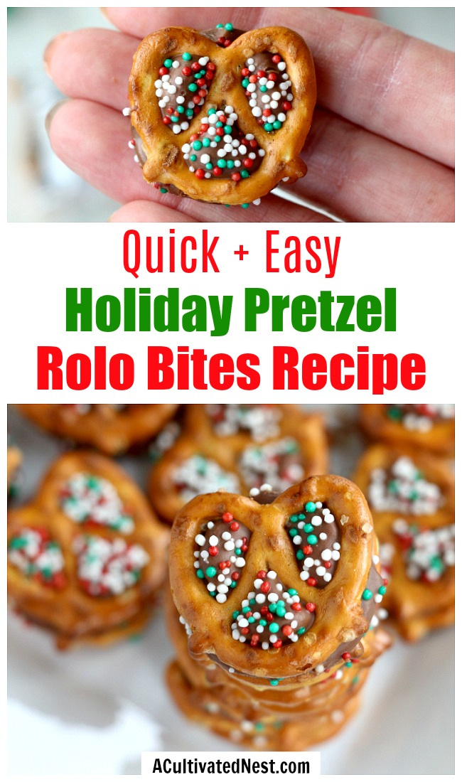 Holiday Pretzel Rolo Bites- Just because the holidays are a busy time doesn't mean you can't make some fun, festive snacks! These holiday pretzel rolo bites only take 10 minutes! | easy appetizer recipe, chocolate pretzel dessert, holiday snack, #recipe #Christmas #ACultivatedNest