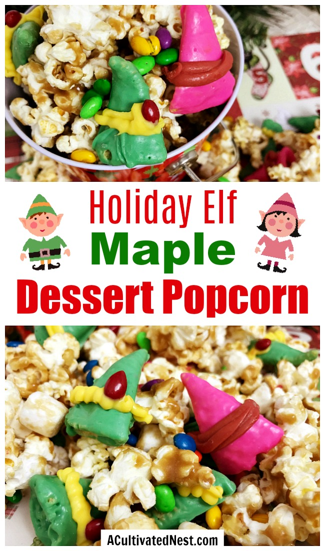 Elf Maple Popcorn- For a fun and festive holiday snack, you should make this elf maple popcorn! It's so easy to put together, and so delicious! | Christmas popcorn, popcorn food gift idea, maple syrup popcorn, #recipe #popcorn #ACultivatedNest