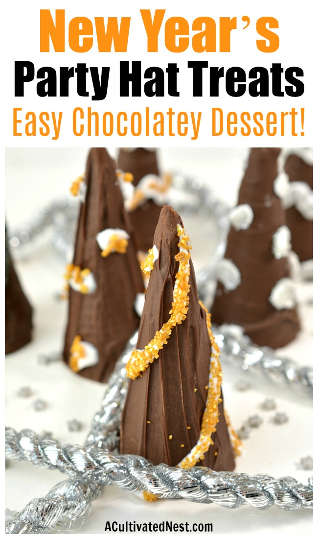 New Year's Party Hat Treats- To make your New Year's Eve party even more fun, serve these New Year's party hat treats! They're quick to make, chocolatey, and delicious! | easy appetizers, chocolate New year's Eve recipe, party food, celebration food, #dessert #NewYearsEve #ACultivatedNest