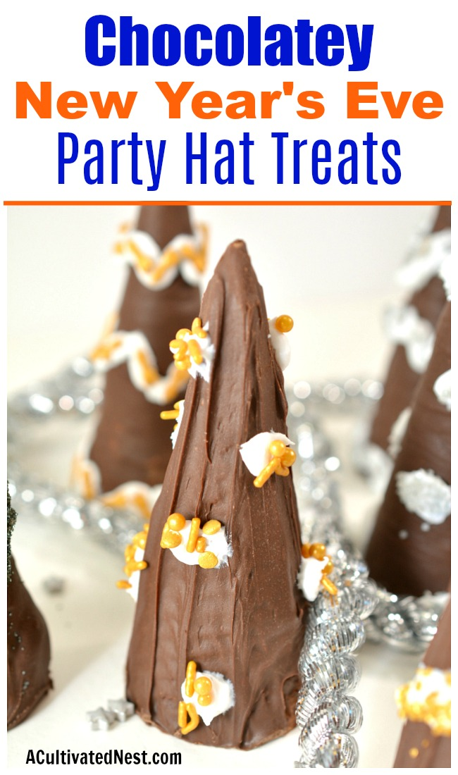 New Year's Party Hat Treats- These festive and easy New Year's party hat treats are quick chocolatey treats that are sure to make your New Year's Eve party delicious! | easy dessert, chocolate New year's Eve recipe, party food, celebration food, #appetizer #NewYearsEve #ACultivatedNest