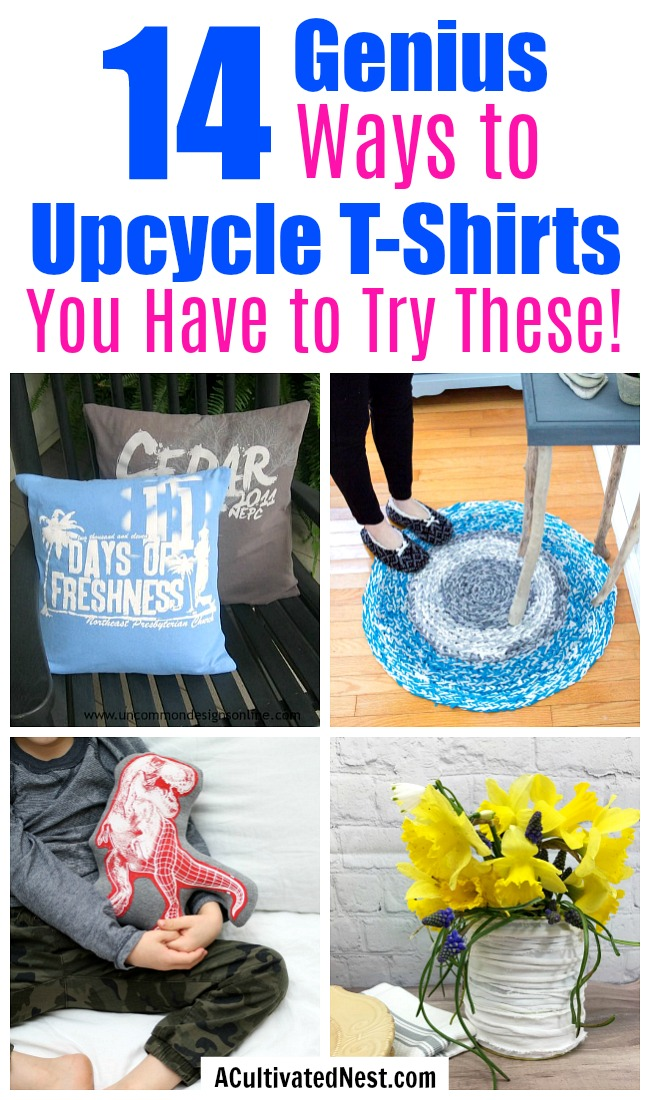 14 Genius Ways to Upcycle T-Shirts