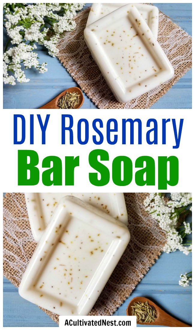 Homemade Rosemary Soap- This homemade rosemary soap only requires a few materials, but the final DIY bar soap feels so wonderful on your skin! This also makes a wonderful homemade gift! | DIY gift ideas, how to make soap, melt and pour soap recipes, essential oils, #homemadeSoap #diy #ACultivatedNest