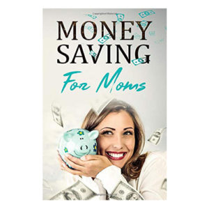 Money Saving for Moms