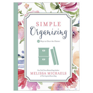 Simple Organizing: 50 Ways to Clear the Clutter