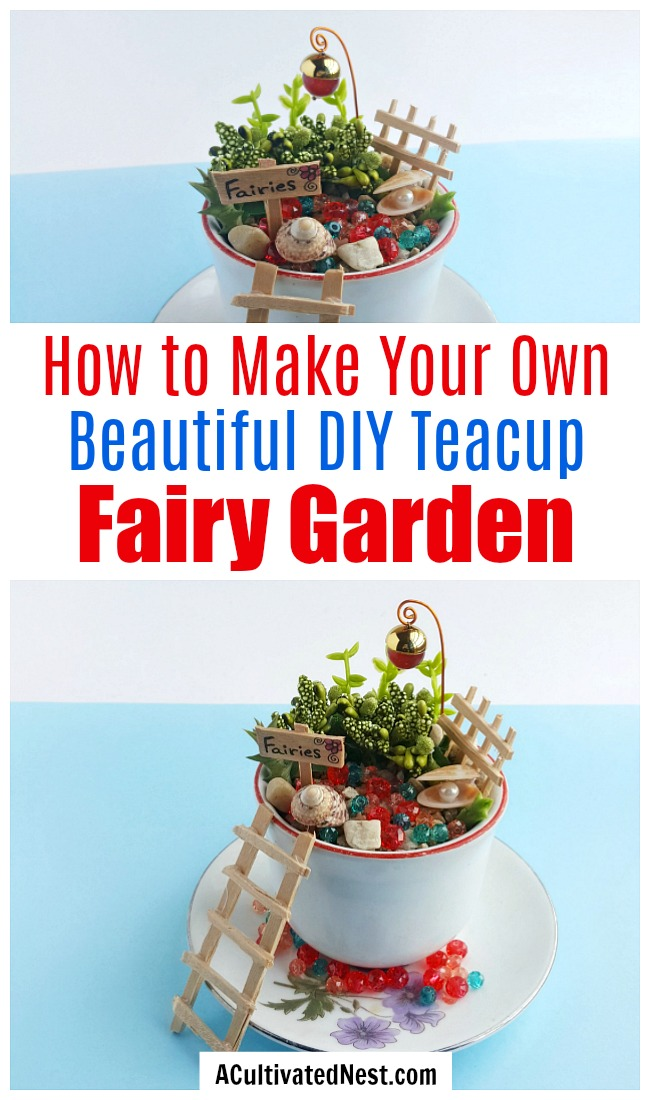 DIY Teacup Fairy Garden- This DIY teacup garden is easy and inexpensive to make, and looks so beautiful when finished! This tutorial includes how to DIY some fairy garden props from craft sticks! | DIY fairy garden accessories, indoor gardening, container garden, #fairyGarden #teacupGarden #DIY #ACultivatedNest