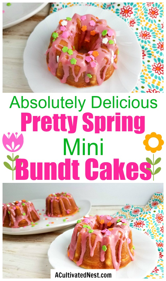 Spring Mini Bundt Cakes- The perfect way to celebrate spring is with these easy (and delicious) spring mini bundt cakes! They're so fun to decorate, and look so cheerful! | spring dessert recipe, Easter dessert recipe, #dessert #recipe #spring #baking #ACultivatedNest