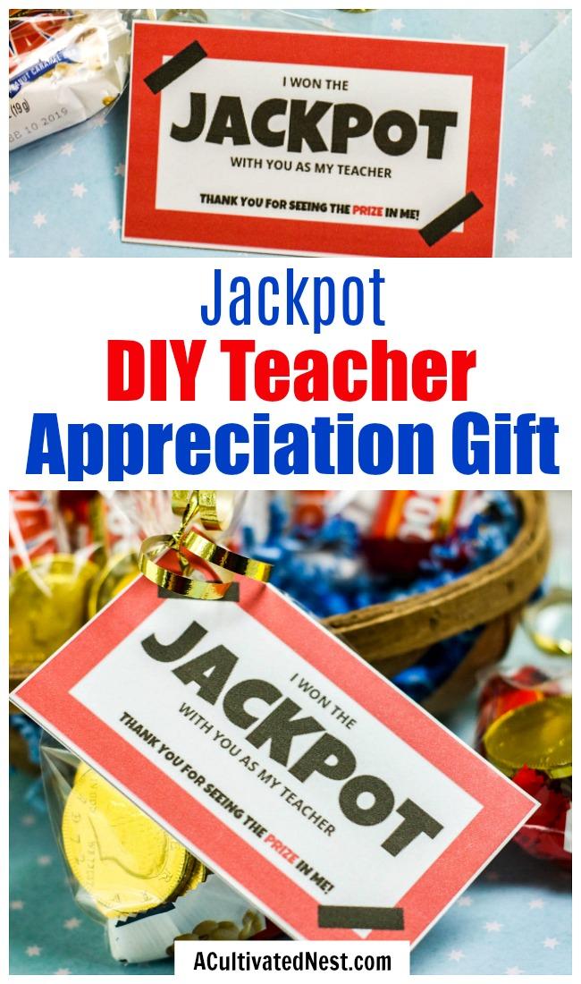 Jackpot DIY Teacher Appreciation Gift