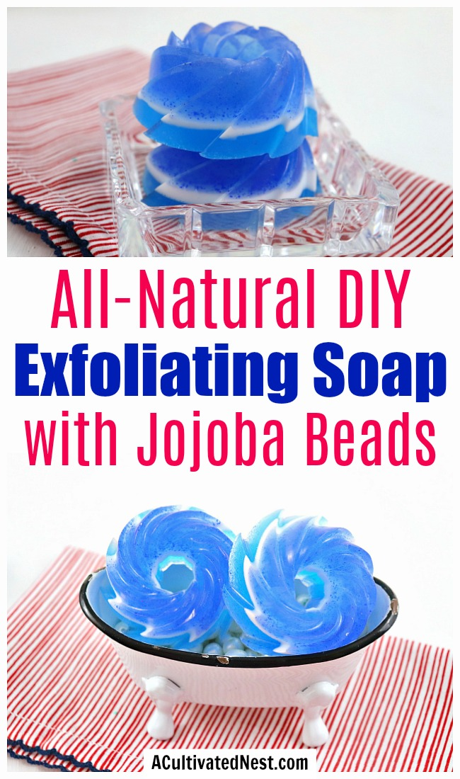 All-Natural DIY Exfoliating Soap- Get your skin clean and beautiful the natural way with this DIY exfoliating soap with jojoba beads! It's so easy to make! | melt and pour soap tutorial, homemade soap, soap craft, blue and white soap, #DIY #soapmaking #soap #ACultivatedNest
