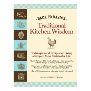 Back to Basics: Traditional Kitchen Wisdom