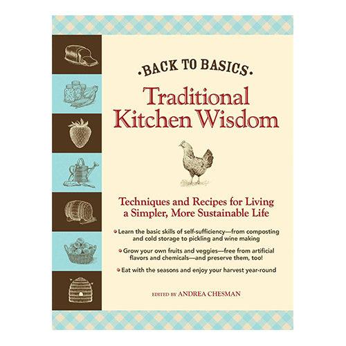 Back to Basics: Traditional Kitchen Wisdom