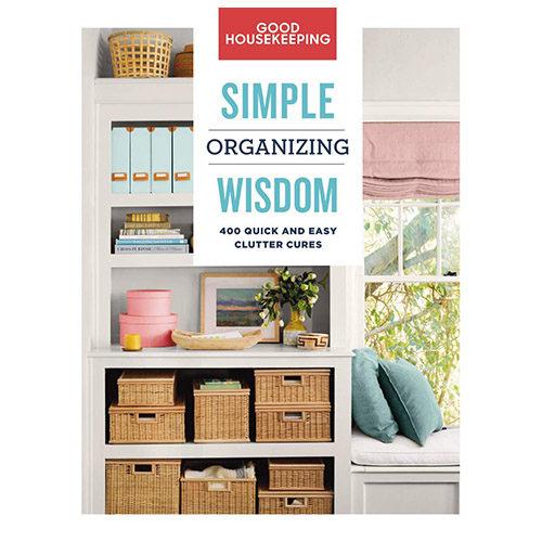 Good Housekeeping Simple Organizing Wisdom
