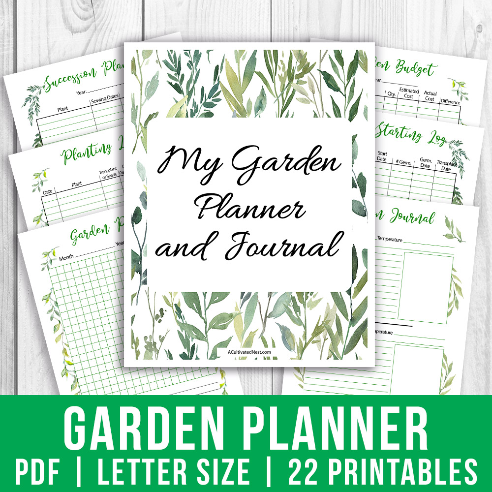 Printable Garden Planner and Journal- A Cultivated Nest