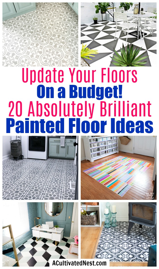 20 Gorgeous DIY Painted Floor Ideas- If you want to update your floors on a budget, then you need to use paint! For some wonderful inspiration, check out these 20 gorgeous DIY painted floor ideas! | update your flooring on a budget, how to paint linoleum floors, paint tile floors, paint concrete floors, paint hardwood floors, paint wood floors, paint vinyl floors #DIY #homeRenovation #paintedFloors #ACultivatedNest