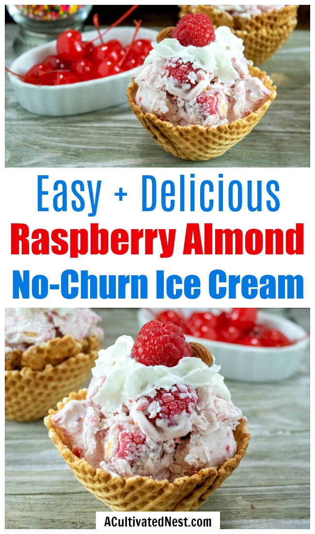 Raspberry Almond No-Churn Ice Cream- You don't need an ice cream machine to be able to enjoy delicious homemade ice cream! Instead, make this easy raspberry almond no-churn ice cream! | make ice cream without ice cream maker, #iceCream #recipe #dessertRecipe #noChurnIceCream #ACultivatedNest