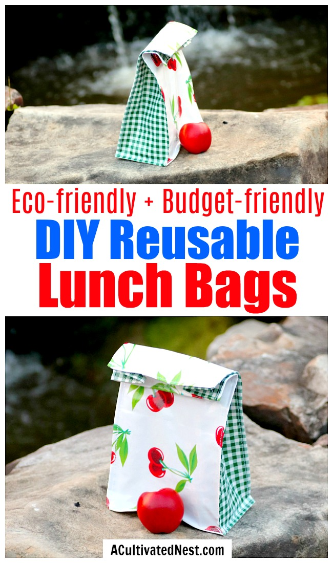 DIY Reusable Lunch Bags- If you want to do something good for the environment and your budget, you should make your own DIY reusable lunch bags with my easy tutorial! They're eco-friendly, frugal, and easy to customize! | reduce paper waste, alternatives to paper lunch bags, how to sew a lunch bag, #DIYProject #ecoFriendly #tutorial #sewingProject #ACultivatedNest