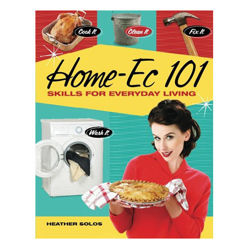 Home-Ec 101: Skills for Everyday Living