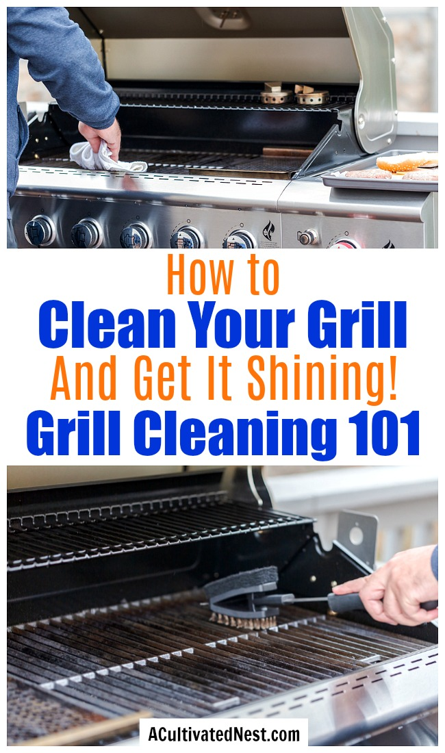 How to Clean Your Grill: Grill Cleaning 101- Cleaning your charcoal or gas grill doesn't have to take ages, if you know the right tips, tricks, and hacks! Here are all the best ways to get your grill clean without too much effort or time! | grill cleaning hacks, clean charcoal grill, clean gas grill, clean grill at the end of summer, #grilling #cleaning #cleaningTips #ACultivatedNest
