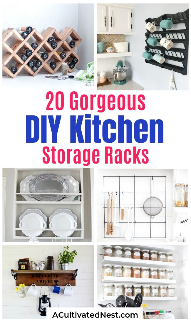 20 Unique DIY Kitchen Storage Racks- Good organization is critical in the kitchen! If you want to improve your kitchen's organization on a budget, then you need to check out these 20 gorgeous DIY kitchen storage racks! | DIY coffee mug rack, DIY spice rack, DIY plate rack, #organizing #organizingTips #diyProject #kitchenOrganization #ACultivatedNest