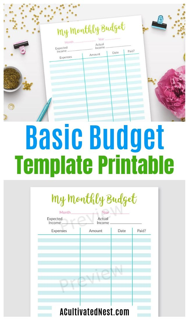 Printable Basic Budget Template- If you want to take control of your finances, you need a budget! And this printable basic budget template is the perfect place to start! | #budgeting #budgetTemplate #budget #printable #ACultivatedNest