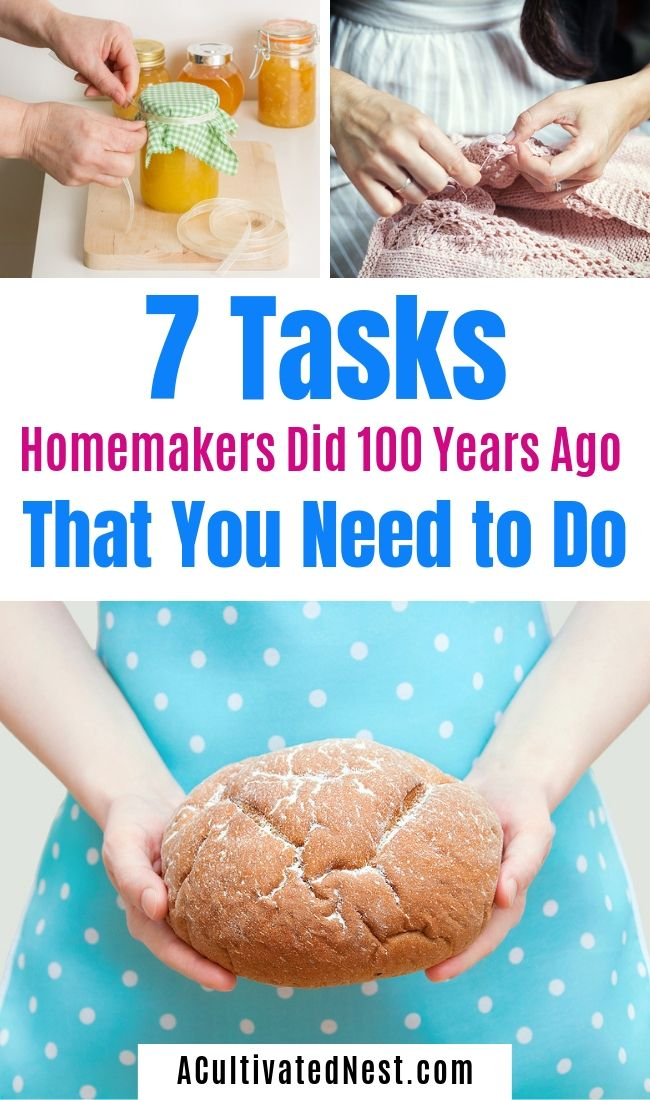 7 Tasks Homemakers Did 100 Years Ago That You Need to Do- If you want to save money, there are 7 tasks homemakers did 100 years ago that you should be doing today! They're all very easy to do, and can save you a lot of money! | old-fashioned money saving tips, money saving tips from grandma, #saveMoney #frugalLiving #moneySavingTips #ACultivatedNest
