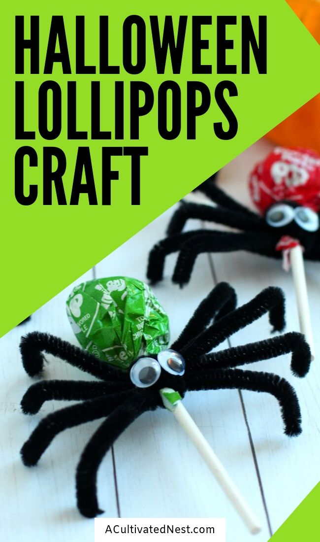 Spider Lollipops Kids Craft- If you want a special treat for your tick or treaters this year, you have to do this Halloween spider lollipops kids craft with your kids! It's so fun, and it's very easy to make a lot of silly spider lollipops! | #lollipops #halloweenCraft #kidsCraft #halloweenCandy #ACultivatedNest