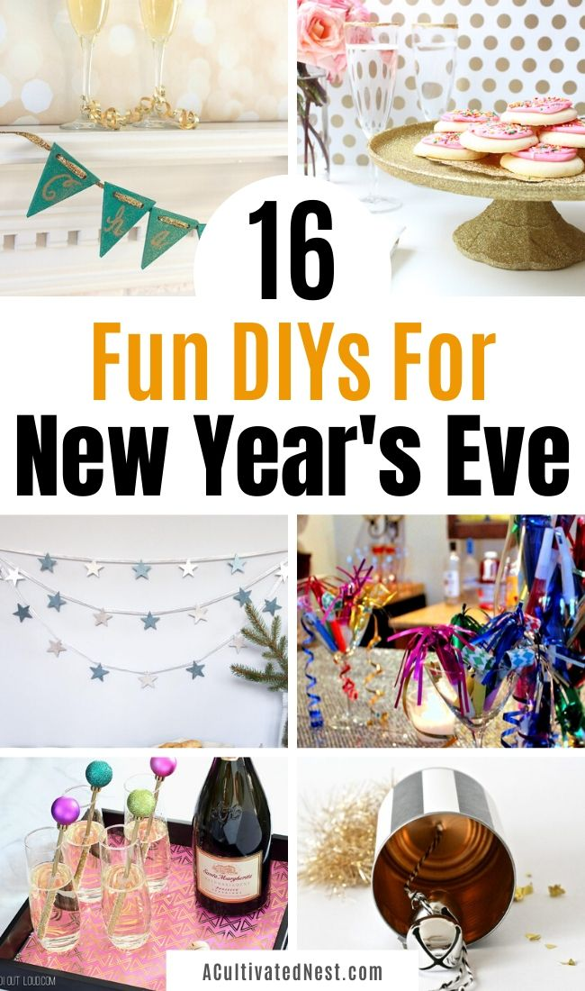 16 New Year's Eve DIY Ideas- It's easy to ring in the new year on a budget with these brilliant New Year's Eve DIY ideas! Here is how to make everything you'll need to host a lovely event to remember! | #NewYears #diyProject #NewYearsParty#NewYearsDIY #ACultivatedNest